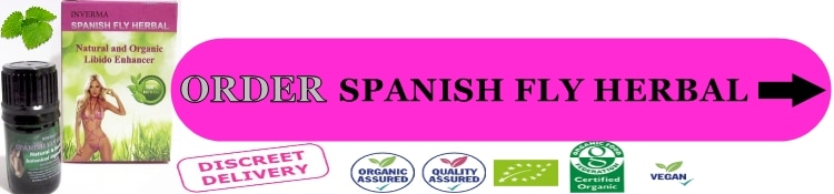 Order Spanish Fly Herbal Online Now!